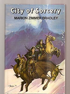 CITY OF SORCERY: Bradley, Marion Zimmer