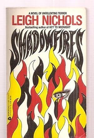 SHADOWFIRES [A NOVEL OF UNRELENTING TERROR]: Koontz, Dean R.