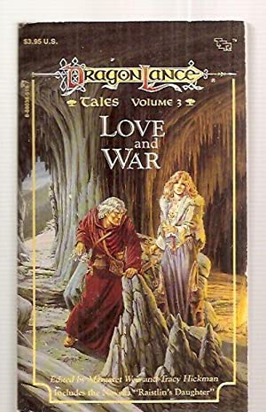 LOVE AND WAR: TALES VOLUME 3: DRAGONLANCE: Weis, Margaret and