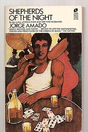 SHEPHERDS OF THE NIGHT [originally published as: Amado, Jorge [translated
