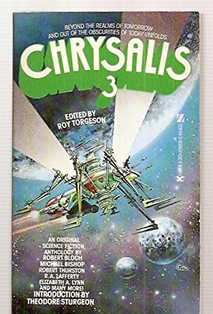 CHRYSALIS 3 [AN ORIGINAL SCIENCE FICTION ANTHOLOGY]: Torgeson, Roy (editor)