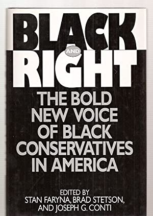 BLACK AND RIGHT: THE BOLD NEW VOICE: Faryna, Stan and