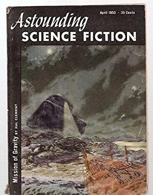 ASTOUNDING SCIENCE-FICTION APRIL 1953 VOL. LI NO.: Astounding Science-Fiction) [Hal