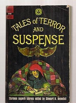 TALES OF TERROR AND SUSPENSE [THIRTEEN SUPERB: Benedict, Stewart H.