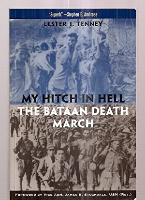 MY HITCH IN HELL: THE BATAAN DEATH: Tenney, Lester I.