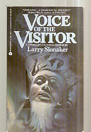 VOICE OF THE VISITOR [A NOVEL OF: Slonaker, Larry