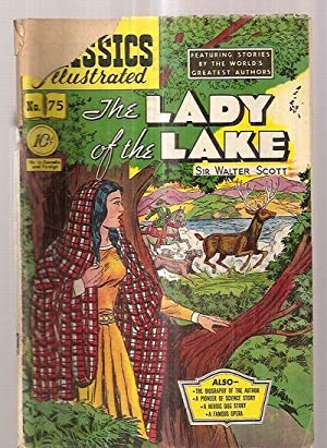 THE LADY OF THE LAKE: CLASSICS ILLUSTRATED: Scott, Sir Walter