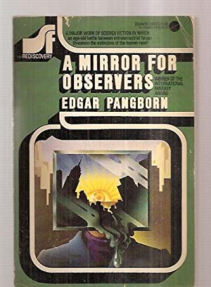 A MIRROR FOR OBSERVERS [SF REDISCOVERY SERIES: Pangborn, Edgar [cover