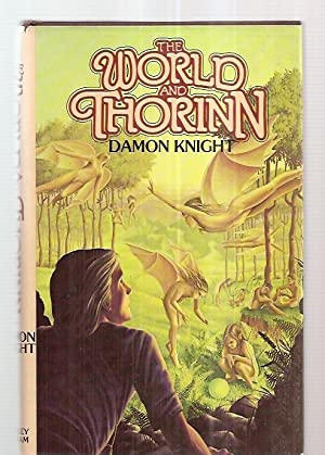 THE WORLD AND THORINN: Knight, Damon