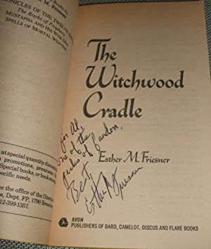 The Witchwood Cradle: Esther M. Friesner