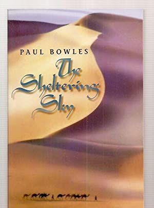 THE SHELTERING SKY: Bowles, Paul [cover