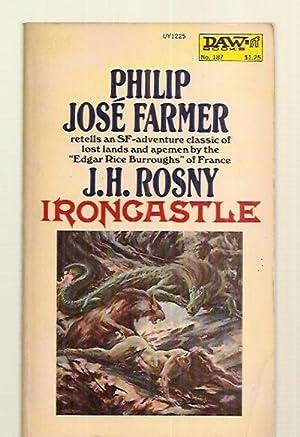 IRONCASTLE [original title: L'ETONNANTE AVENTURE DE HARETON: Rosny, J. H.