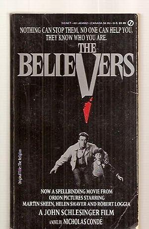 THE BELIEVERS: ORIGINALLY TITLED: THE RELIGION [A: Conde, Nicholas [movie