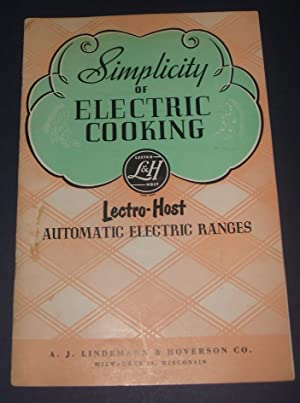Simplicity of Electric Cooking Lectro-Host Automatic Electric Ranges