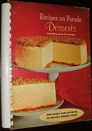 Recipes on Parade Desserts Edition 2000 World Wide Favorites of Military Officers' Wives