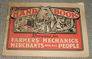Dr. Pierce's Hand Book Designed for Farmers ,Mechanics ,Merchants and all People