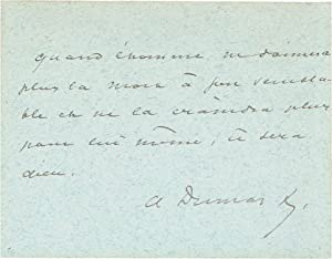 Signed Quotation in Ink: Dumas, Alexandre [Fils]