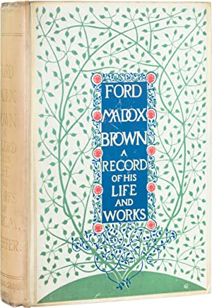 Ford Madox Brown; A Record of His: Hueffer, Ford M.