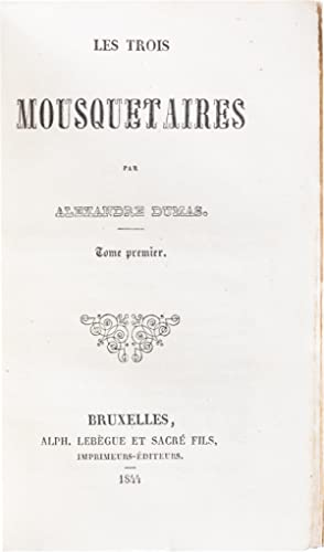 Les Trois Mousquetaires [The Three Musketeers]: Dumas, Alexandre