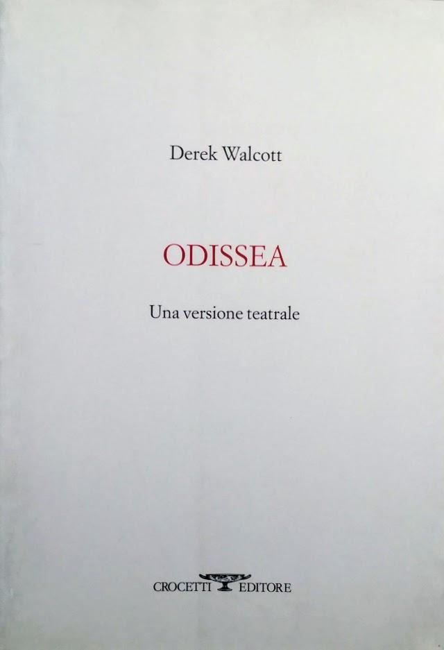 ODISSEA UNA VERSIONE TEATRALE - DEREK WALCOTT