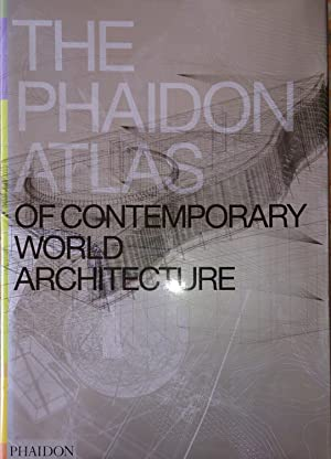 The Phaidon atlas of contemporary world architecture PHAIDON 2004