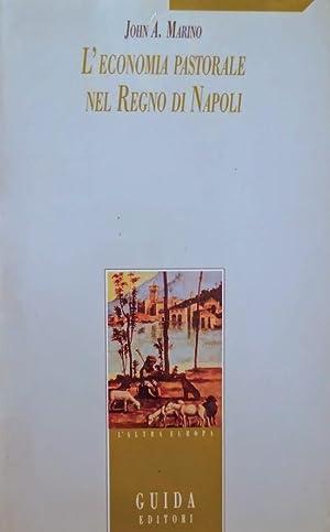 L'ECONOMIA PASTORALE NEL REGNO DI NAPOLI: JOHN A. MARINO