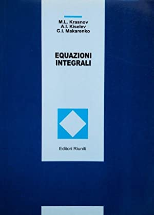 EQUAZIONI INTEGRALI: M. L. KRASNOV