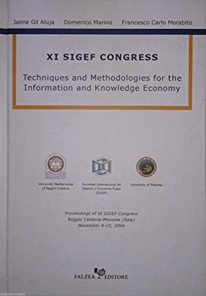 XI SIGEF CONGRESS Techniques and Methodologies for the Information and Knowledge Economy. ...
