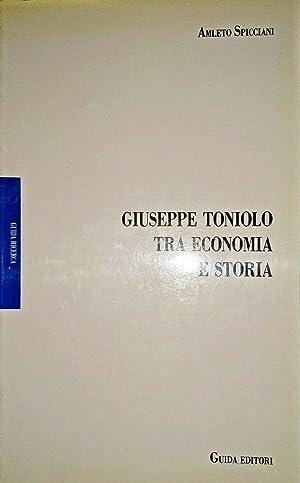 GIUSEPPE TONIOLO TRA ECONOMIA E STORIA: AMLETO SPICCIANI