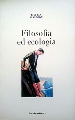 FILOSOFIA ED ECOLOGIA IDEE SULLA SCIENZA E: NICOLA RUSSO
