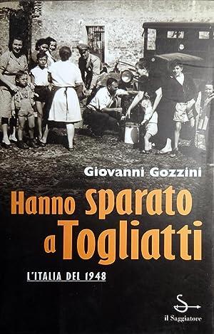 HANNO SPARATO A TOGLIATTI L'ITALIA DEL 1948: GIOVANNI GOZZINI