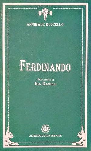 FERDINANDO: ANNIBALE RUCCELLO