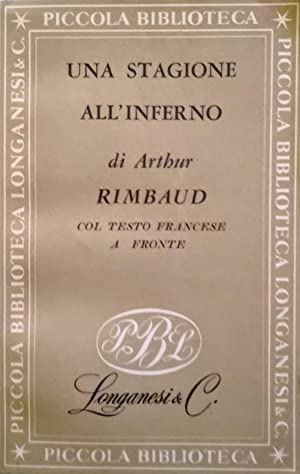 UNA STAGIONE ALL'INFERNO E LETTERE: ARTHUR RIMBAUD