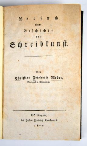 Versuch einer Geschichte der Schreibkunst.: Weber, Christian Friedrich: