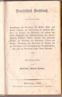 Praktisches Kochbuch, enthaltend Anweisungen zur Bereitung von Fleisch-, Fisch-, und Frucht-Suppen ...
