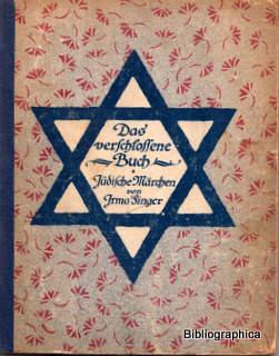 Das verschlossene Buch. Jüdische Märchen. Mit Nachwort von Max Brod und vier Textbildern ...