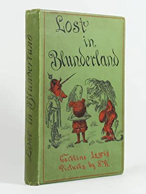 Lost in Blunderland. The further aventure of: LEWIS (Caroline) [Psudonyme