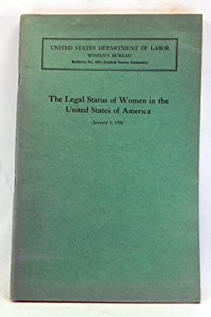 The Legal Status of Women in the United States of America, January 1, 1938. Final Report, Giving ...