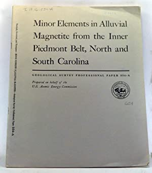 Minor Elements in Alluvial Magnetite from the Inner Piedmont Belt, North and South Carolina. Shor...