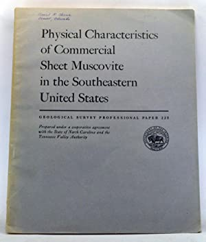 Physical Characteristics of Commercial Sheet Muscovite in the Southeastern United States