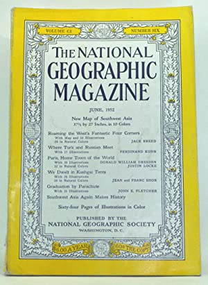 The National Geographic Magazine, Volume 101, Number 6 (June 1952)