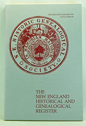 The New England Historical and Genealogical Register, Volume 147, Whole Number 585 (January 1993)