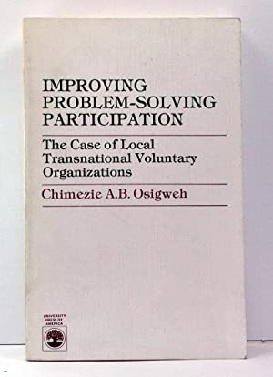 Improving Problem-Solving Participation: The Case of Local Transnational Voluntary Organizations