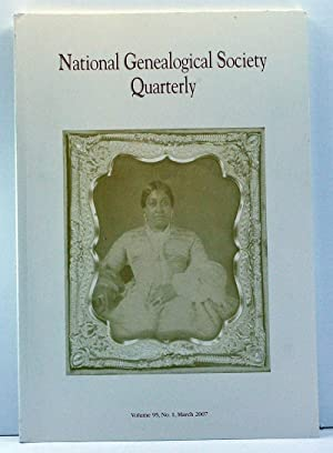 National Genealogical Society Quarterly, Volume 95, Number 1 (March 2007)