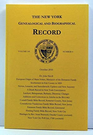 The New York Genealogical and Biographical Record, Volume 141, Number 4 (October 2010)