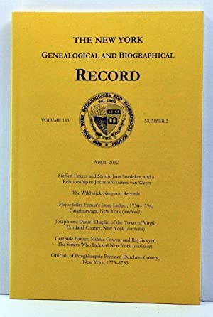 The New York Genealogical and Biographical Record, Volume 143, Number 2 (April 2012)