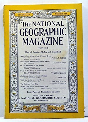 The National Geographic Magazine, Volume 91, Number 6 (June, 1947)