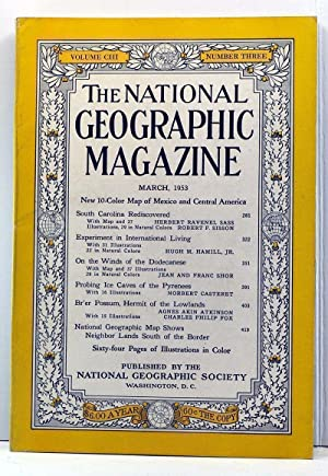 The National Geographic Magazine, Volume 103, Number: Grosvenor, Gilbert (ed.);