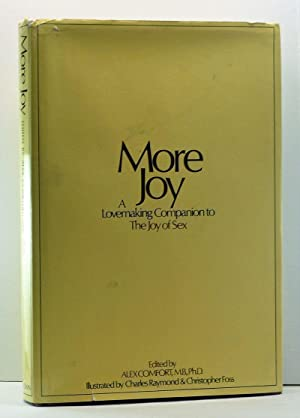 More Joy: A Lovemaking Companion to The: Comfort, Alex (ed.)