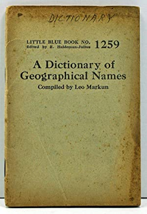 A Dictionary of Geographical Names (Little Blue Book No. 1259)